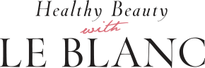 Healthy Breauty with LE BLANC