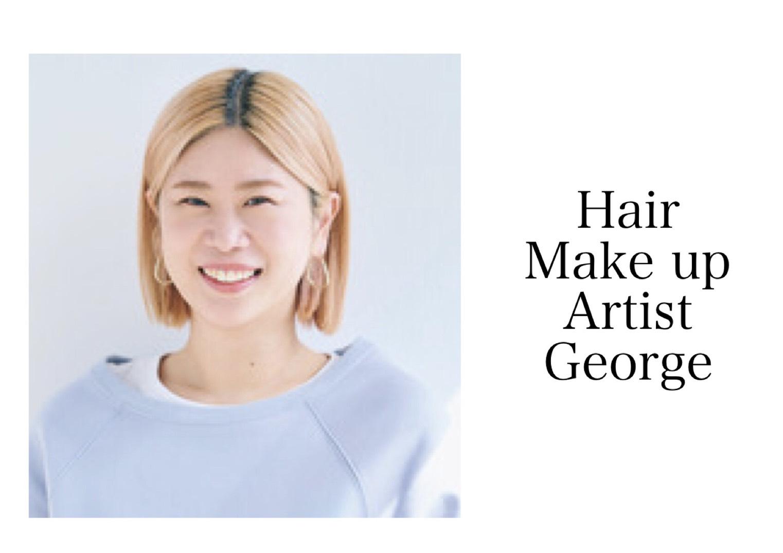 理論と旬のムードを兼ね備えたヘアメークで各方面から引っ張りだこ。情報盛り沢山なSNSにもファン多数。6/15に初の著書『ナチュラルなのに肌がキレイに見える Georgeの透明感メイク(仮)』(インプレス)を発売予定!